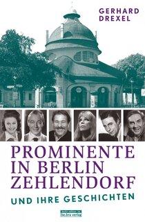 Prominente in Berlin-Zehlendorf und ihre Geschichten