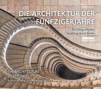 Die Architektur der Fünfzigerjahre / The Architecture of the 1950s