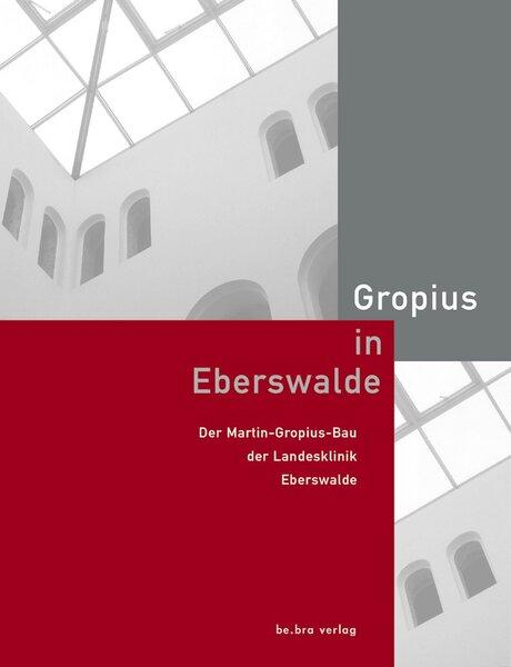 Gropius in Eberswalde