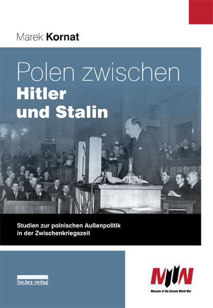 Polen zwischen Hitler und Stalin