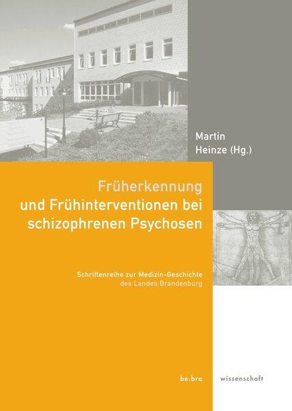 Früherkennung und Frühintervention bei schizophrenen Psychosen