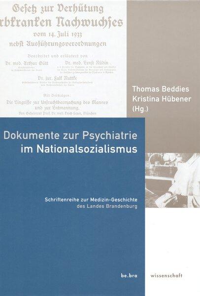 Dokumente zur Psychiatrie im Nationalsozialismus