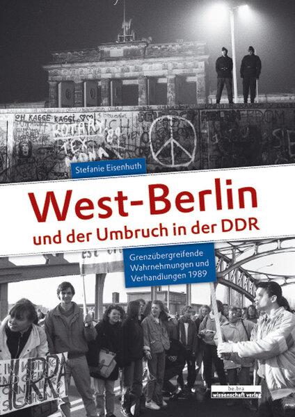 West-Berlin und der Umbruch in der DDR