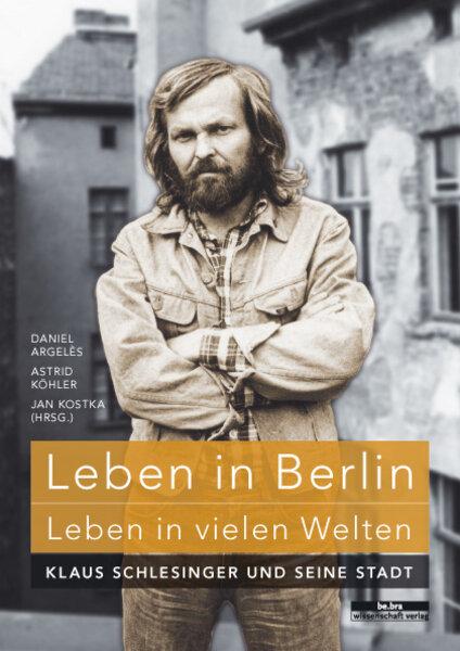 Leben in Berlin - Leben in vielen Welten