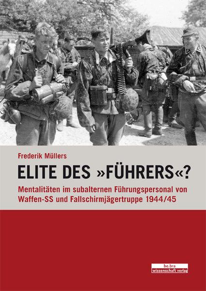 """Elite des \""""Führers\""""?"""