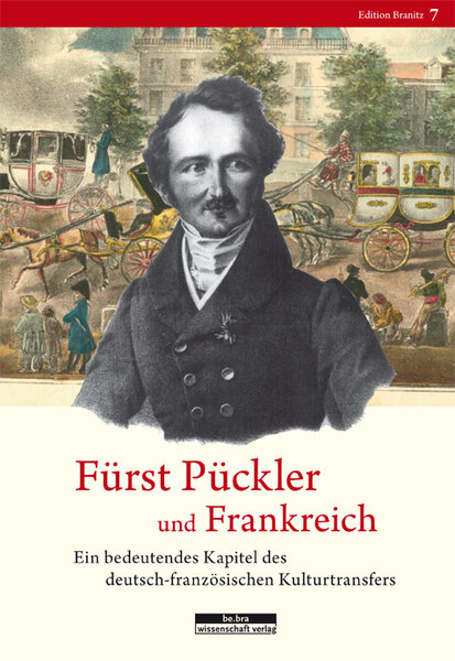 Fürst Pückler und Frankreich