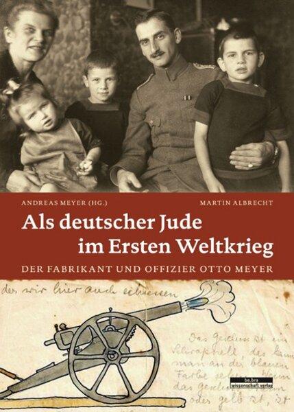 Als deutscher Jude im Ersten Weltkrieg