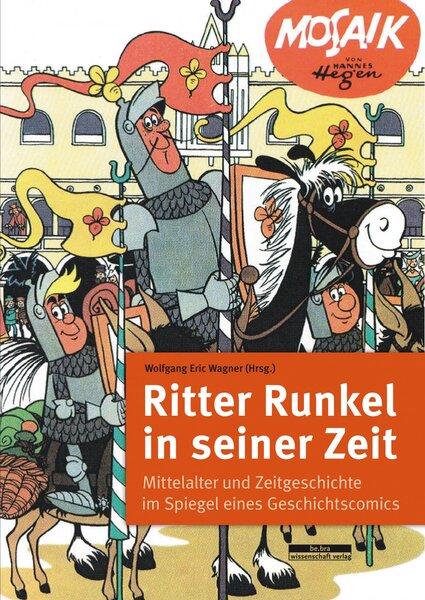 Ritter Runkel in seiner Zeit